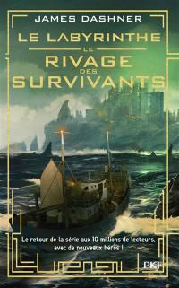 Le labyrinthe. Vol. 1. Le rivage des survivants