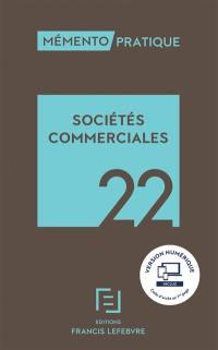 Mémento sociétés commerciales 2022