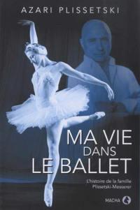 Ma vie dans le ballet