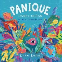 Panique dans l'océan : un livre des couleurs palpitant