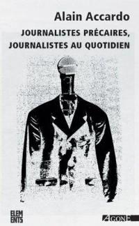 Journalistes précaires, journalistes au quotidien
