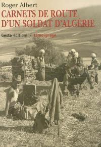 Carnets de route d'un soldat d'Algérie