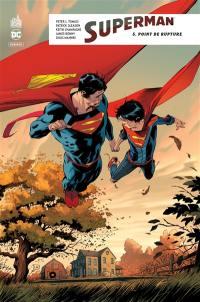 Superman rebirth. Volume 5, Point de rupture
