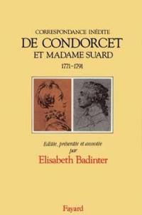 Correspondance inédite de Condorcet et Madame Suard