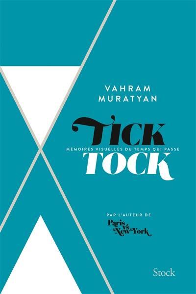 Tick tock : mémoires visuelles du temps qui passe