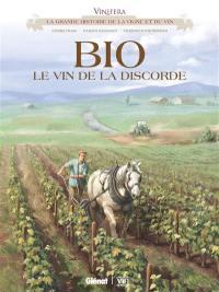 Bio, le vin de la discorde