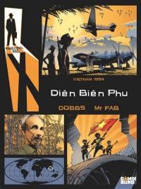Rendez-vous avec X, Diên Biên Phu