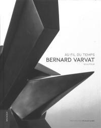 Bernard Varvat sculpteur