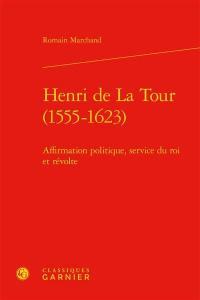 Henri de La Tour (1555-1623)