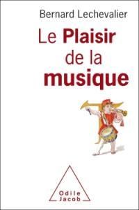Le plaisir de la musique