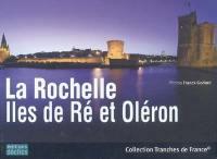 La Rochelle, îles de Ré et Oléron