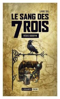 Le sang des 7 rois. Volume 6,