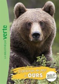 Wild immersion. Vol. 7. Expédition au pays des ours
