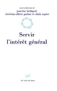 Servir l'intérêt général : droit du travail et fonction publique