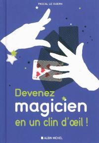Devenez magicien en un clin d'oeil