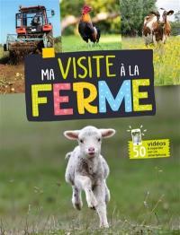 Ma visite à la ferme