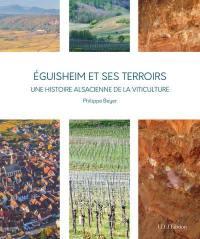 Eguisheim et ses terroirs