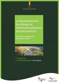 Le développement touristique et l'internationalisation des destinations