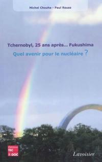 Tchernobyl, 25 ans après... Fukushima