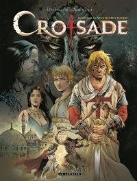 Croisade. Volume 1, Cycle Hiérus Halem