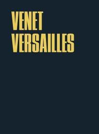Venet Versailles : exposition, Versailles, Musée national du Château de Versailles et de Trianon, 31 mai-31 octobre 2011