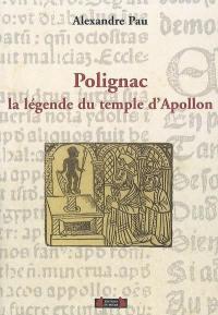Polignac, la légende du temple d'Apollon