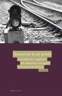 Gouverner la vie privée