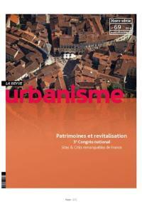 Urbanisme, hors-série. n° 69, Patrimoines et revitalisation
