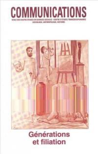 Communications. n° 59, Générations et filiation