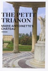 The Petit Trianon