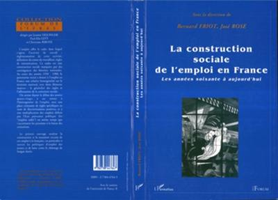 La construction sociale de l'emploi en France