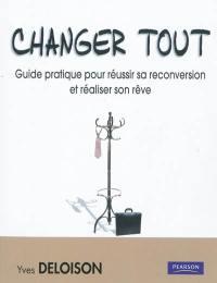 Changer tout