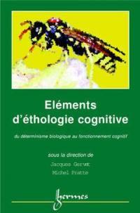 Eléments d'éthologie cognitive