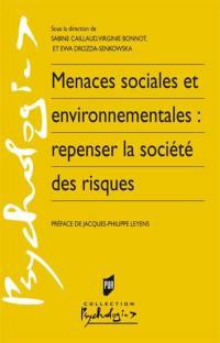 Menaces sociales et environnementales