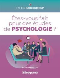 Etes-vous fait pour des études de psychologie ?