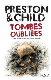 Une aventure de Nora Kelly, Tombes oubliées