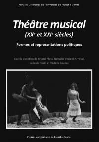 Théâtre musical (XXe et XXIe siècles)