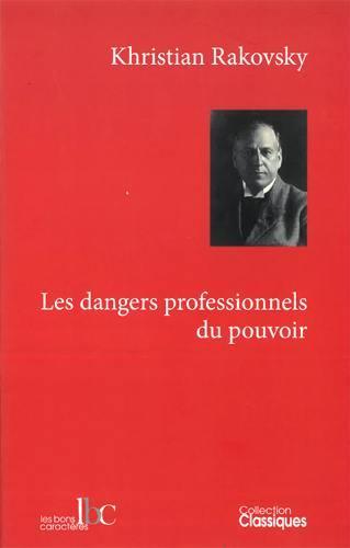 Les dangers professionnels du pouvoir