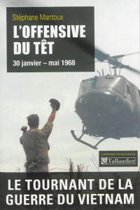 L'offensive du Têt, 30 janvier-mai 1968