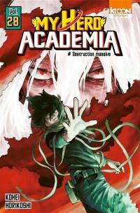 My hero academia. Volume 28, Destruction massive