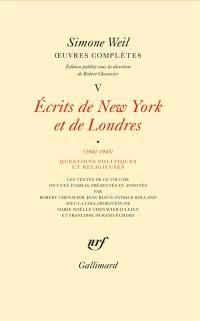 Ecrits de New York et de Londres. Volume 1, Questions politiques et religieuses (1942-1943)