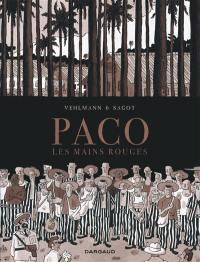 Paco les mains rouges. Volume 2, Les îles