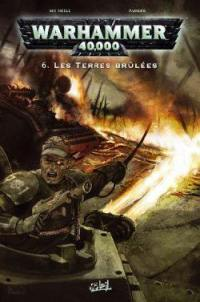Warhammer 40.000. Vol. 6. Les terres brûlées