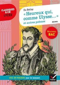 Heureux qui comme Ulysse... (1549-1558)