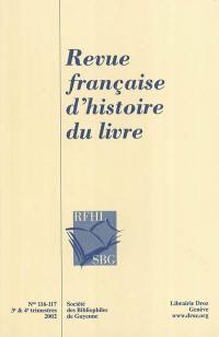 Revue française d'histoire du livre. n° 116-117, Au siècle de Victor Hugo