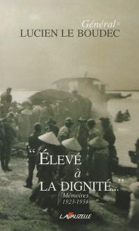 Mémoires. Volume 1, Elevé à la dignité...