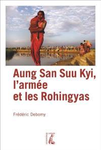Aung San Suu Kyi, l'armée et les Rohingyas