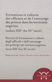 Formations et cultures des officiers et de l'entourage des princes dans les territoires angevins