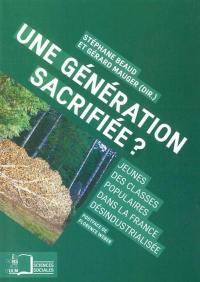Une génération sacrifiée ?