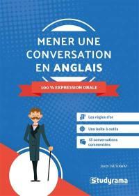 Mener une conversation en anglais